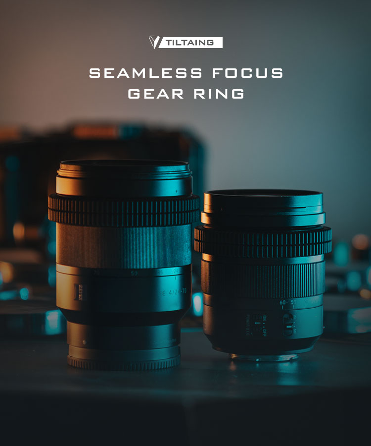 tiltaing seamless focus gear ring